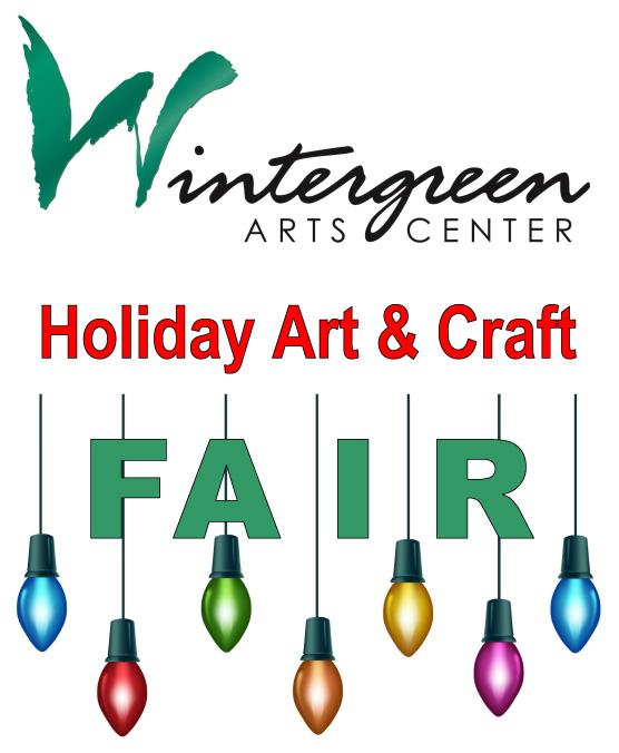 Holiday Art & Craft Fair – Wintergreen Arts Center